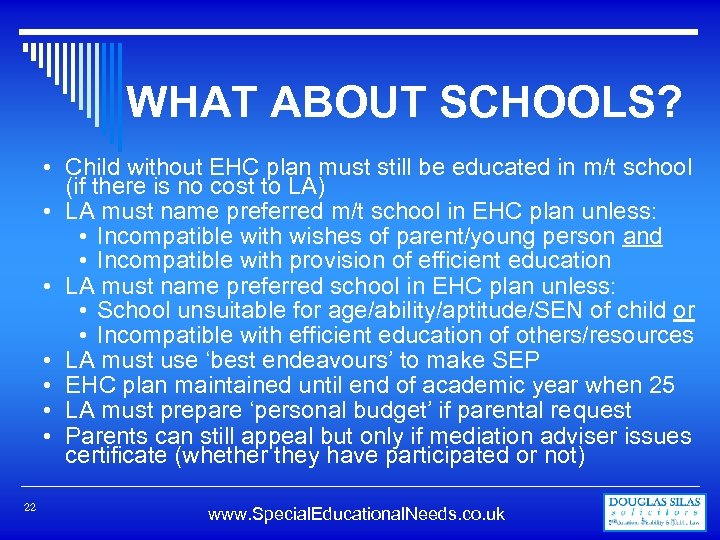 WHAT ABOUT SCHOOLS? • Child without EHC plan must still be educated in m/t