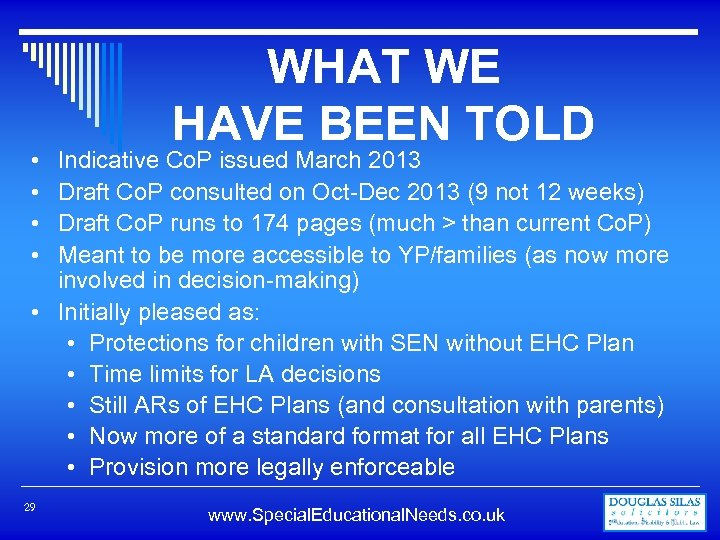 WHAT WE HAVE BEEN TOLD Indicative Co. P issued March 2013 Draft Co. P
