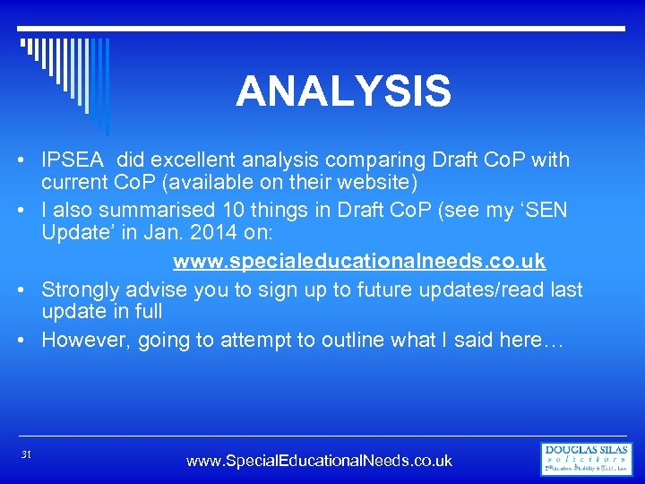 ANALYSIS • IPSEA did excellent analysis comparing Draft Co. P with current Co. P