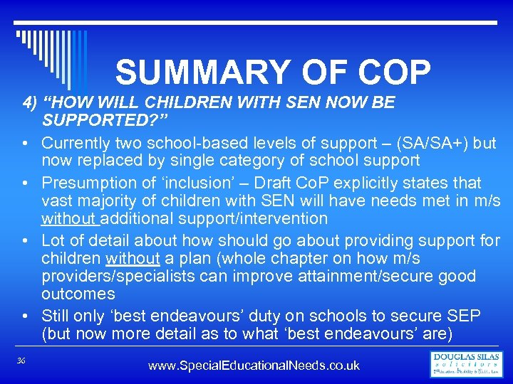 """SUMMARY OF COP 4) """"HOW WILL CHILDREN WITH SEN NOW BE SUPPORTED? """" •"""