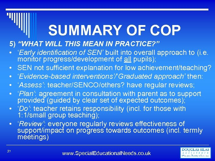 """SUMMARY OF COP 5) """"WHAT WILL THIS MEAN IN PRACTICE? """" • 'Early identification"""