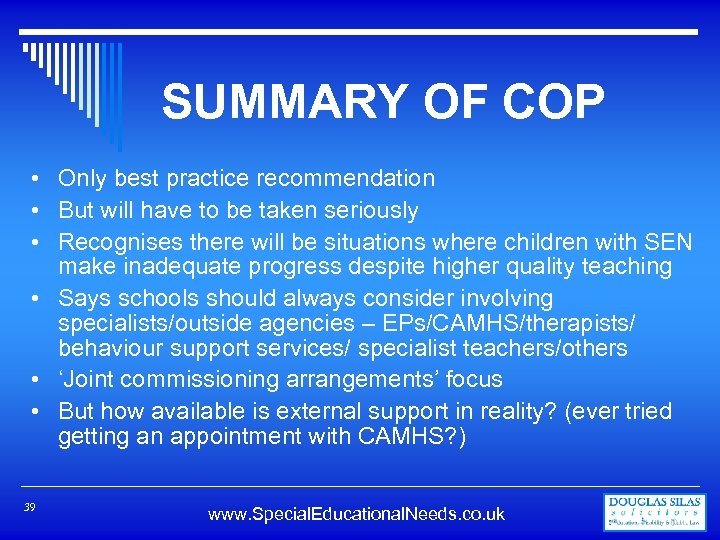 SUMMARY OF COP • Only best practice recommendation • But will have to be