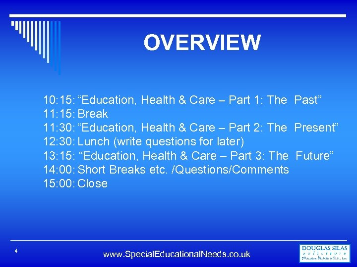 """OVERVIEW 10: 15: """"Education, Health & Care – Part 1: The Past"""" 11: 15:"""