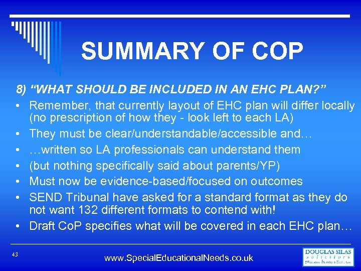 """SUMMARY OF COP 8) """"WHAT SHOULD BE INCLUDED IN AN EHC PLAN? """" •"""