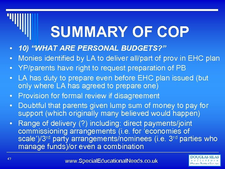 """SUMMARY OF COP 10) """"WHAT ARE PERSONAL BUDGETS? """" Monies identified by LA to"""