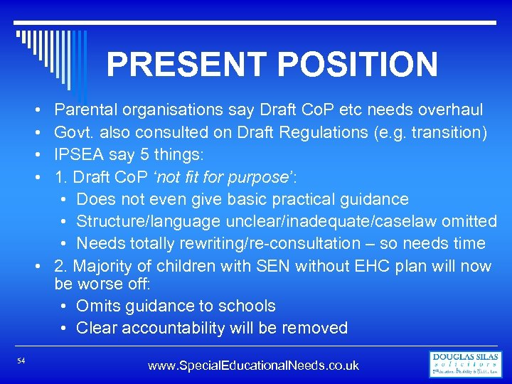 PRESENT POSITION Parental organisations say Draft Co. P etc needs overhaul Govt. also consulted