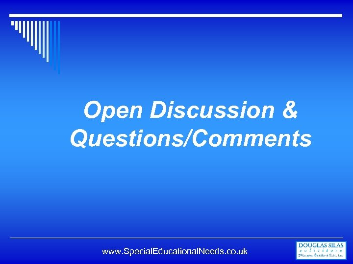Open Discussion & Questions/Comments www. Special. Educational. Needs. co. uk