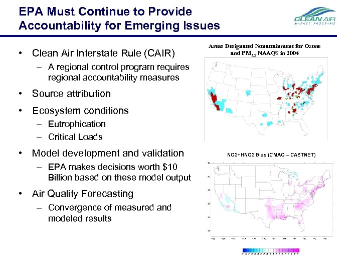 EPA Must Continue to Provide Accountability for Emerging Issues • Clean Air Interstate Rule