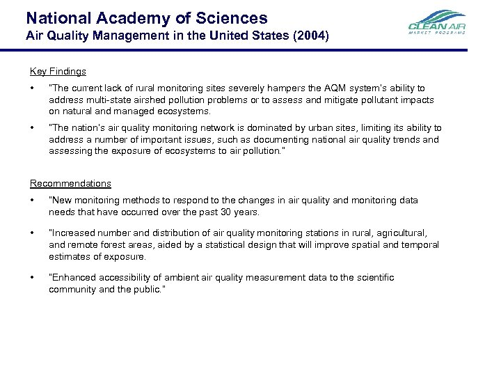 National Academy of Sciences Air Quality Management in the United States (2004) Key Findings