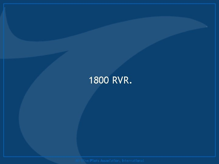1800 RVR. Air Line Pilots Association, International