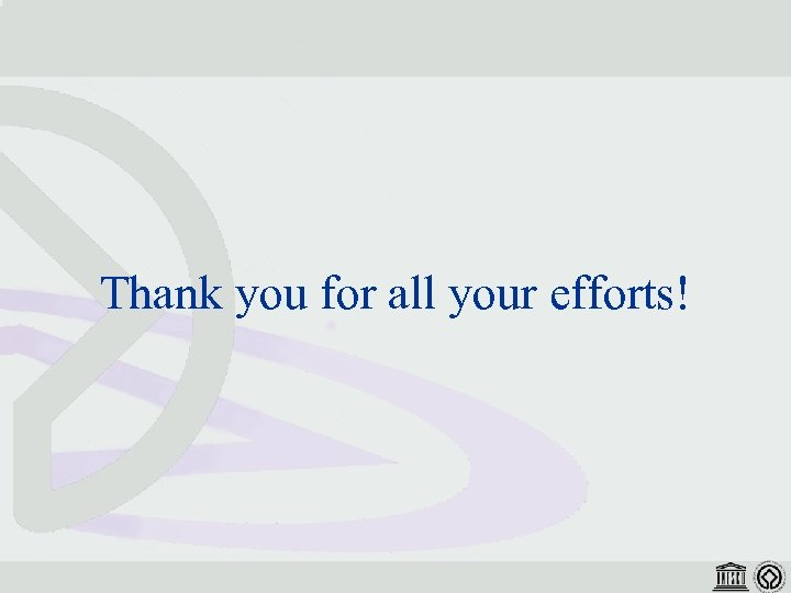 Thank you for all your efforts!