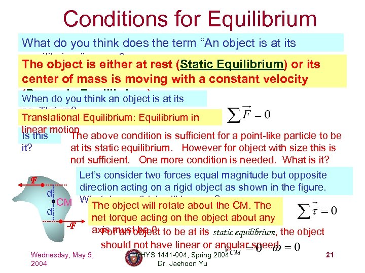 """Conditions for Equilibrium What do you think does the term """"An object is at"""