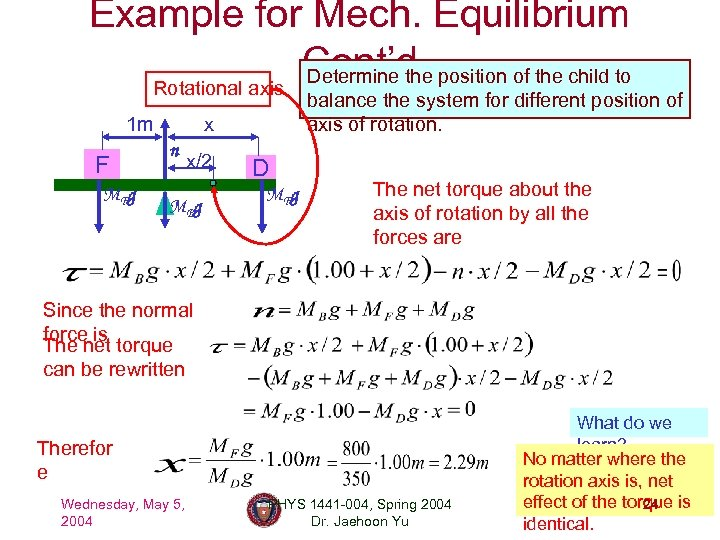 Example for Mech. Equilibrium Cont'd position of the child to Determine the Rotational axis