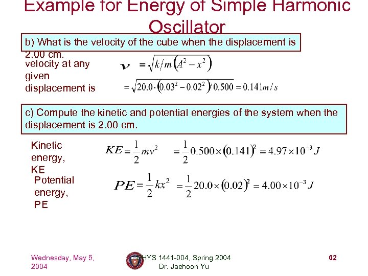 Example for Energy of Simple Harmonic Oscillator b) What is the velocity of the