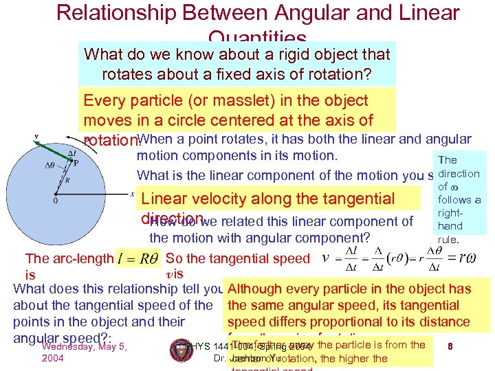 Relationship Between Angular and Linear Quantities What do we know about a rigid object