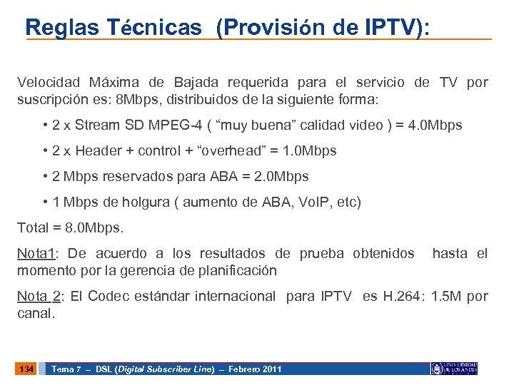 Reglas Técnicas (Provisión de IPTV): Velocidad Máxima de Bajada requerida para el servicio de