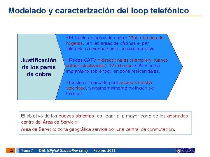 Modelado y caracterización del loop telefónico • El Cable de pares de cobre: 1300