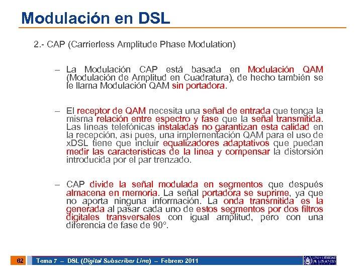 Modulación en DSL 2. - CAP (Carrierless Amplitude Phase Modulation) – La Modulación CAP