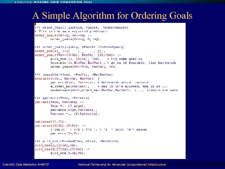 A Simple Algorithm for Ordering Goals Scientific Data-Mediation AHM'03 National Partnership for Advanced Computational