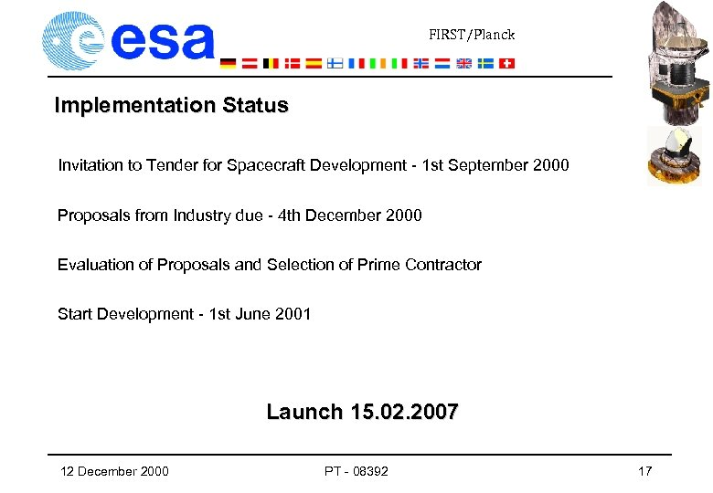 FIRST/Planck Implementation Status Invitation to Tender for Spacecraft Development - 1 st September 2000