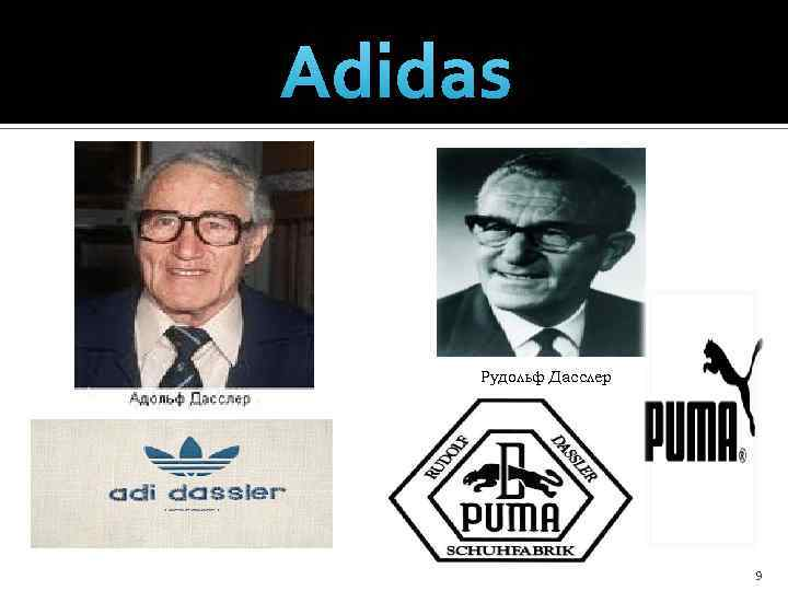 adidas paper adolf adi dassler is the Adolf (adi) dassler started to produce his own sports shoes in his mother's wash kitchen after his return from world war i in 1924, his brother rudolf dassler joined the business which became gebrüder dassler schuhfabrik (dassler brothers shoe factory) and did well - selling 200,000 pairs of shoes each year before world war two.