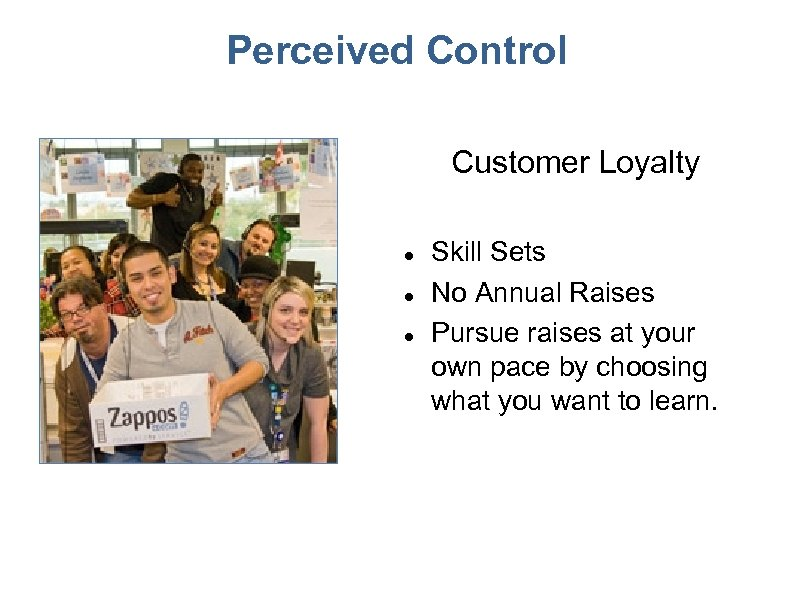 Perceived Control Customer Loyalty Skill Sets No Annual Raises Pursue raises at your own