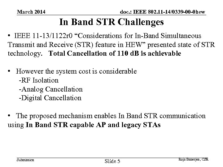 March 2014 doc. : IEEE 802. 11 -14/0339 -00 -0 hew In Band STR