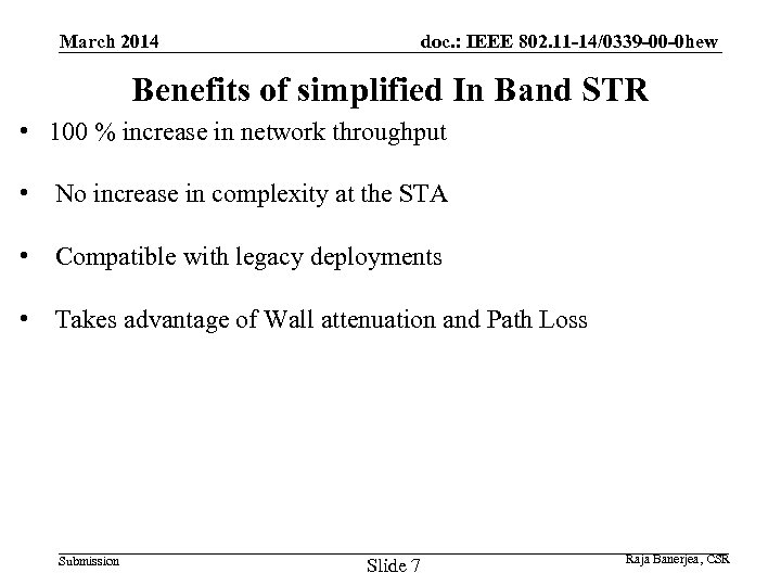 March 2014 doc. : IEEE 802. 11 -14/0339 -00 -0 hew Benefits of simplified