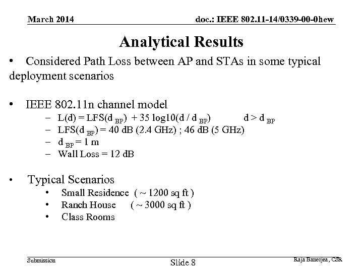doc. : IEEE 802. 11 -14/0339 -00 -0 hew March 2014 Analytical Results •