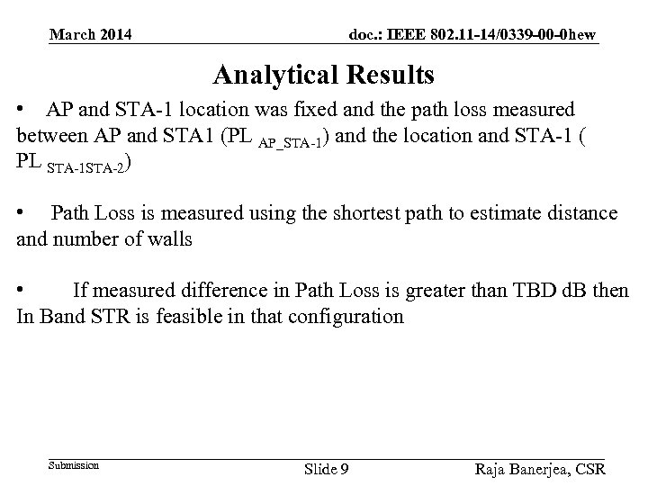 March 2014 doc. : IEEE 802. 11 -14/0339 -00 -0 hew Analytical Results •