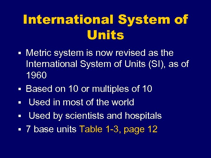 International System of Units § Metric system is now revised as the § §