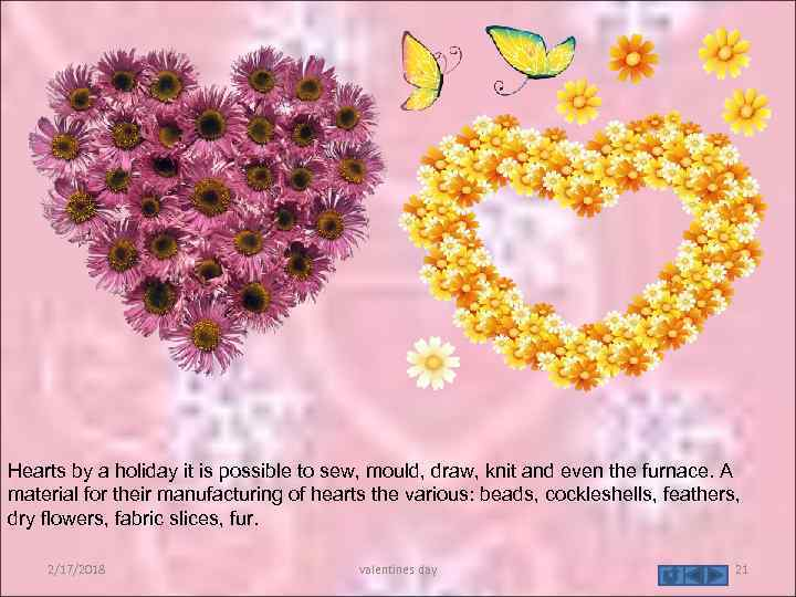 Hearts by a holiday it is possible to sew, mould, draw, knit and even