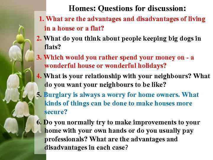 advantages and disadvantages of living at home 7 advantages and disadvantages of living even if you call home and talk to your parents though living alone has many advantages and disadvantages.