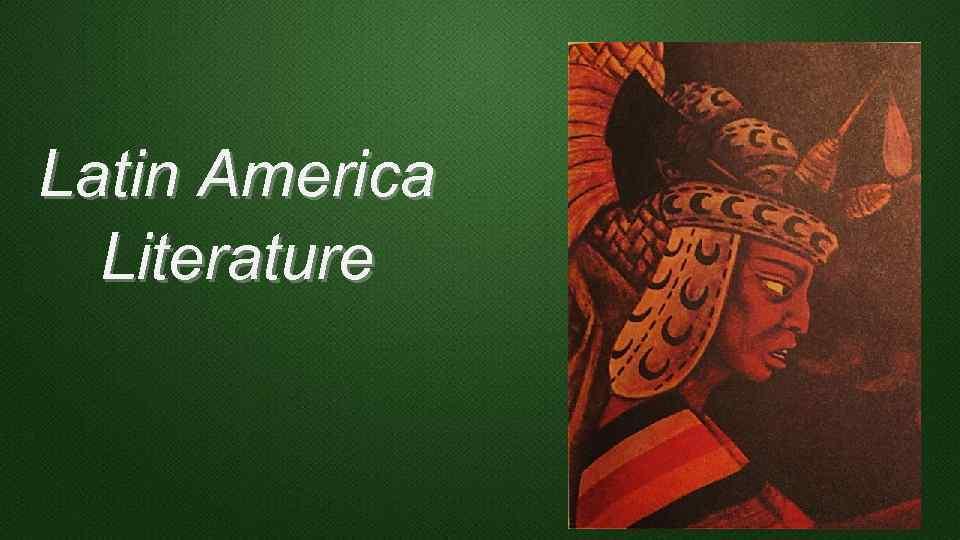 Latin America Literature