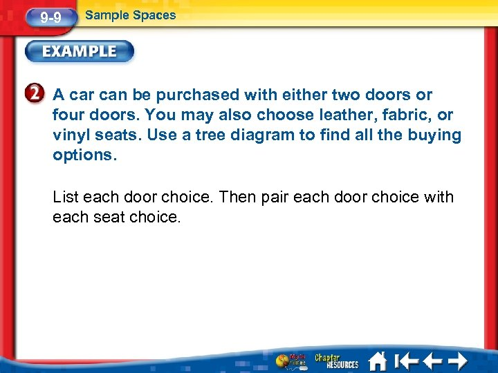 9 -9 Sample Spaces A car can be purchased with either two doors or
