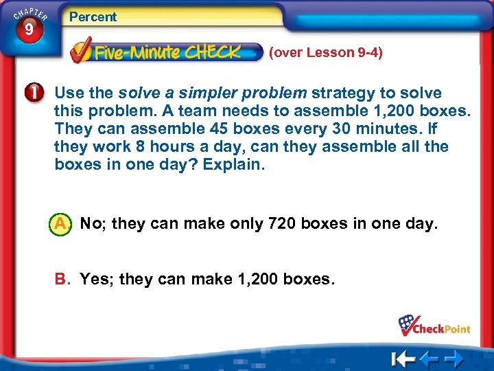 9 Percent (over Lesson 9 -4) Use the solve a simpler problem strategy to
