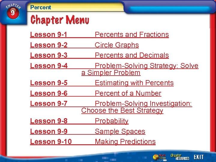 9 Percent Lesson 9 -1 Lesson 9 -2 Lesson 9 -3 Lesson 9 -4