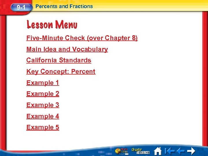 9 -1 Percents and Fractions Five-Minute Check (over Chapter 8) Main Idea and Vocabulary