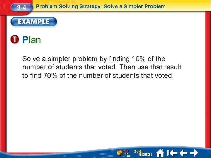 9 -4 Problem-Solving Strategy: Solve a Simpler Problem Plan Solve a simpler problem by
