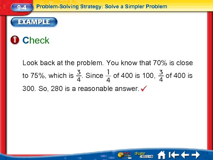 9 -4 Problem-Solving Strategy: Solve a Simpler Problem Check Look back at the problem.