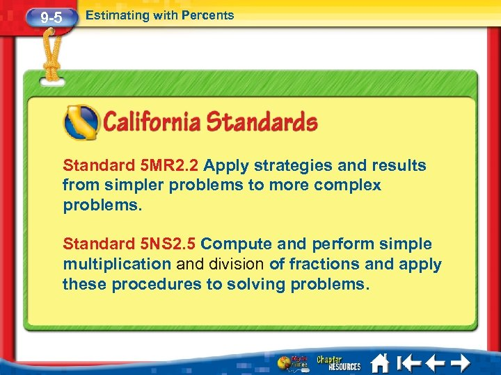 9 -5 Estimating with Percents Standard 5 MR 2. 2 Apply strategies and results