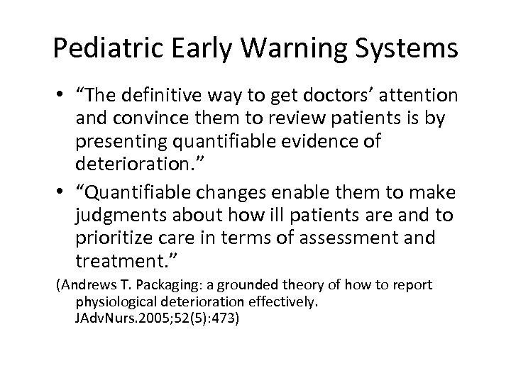"""Pediatric Early Warning Systems • """"The definitive way to get doctors' attention and convince"""