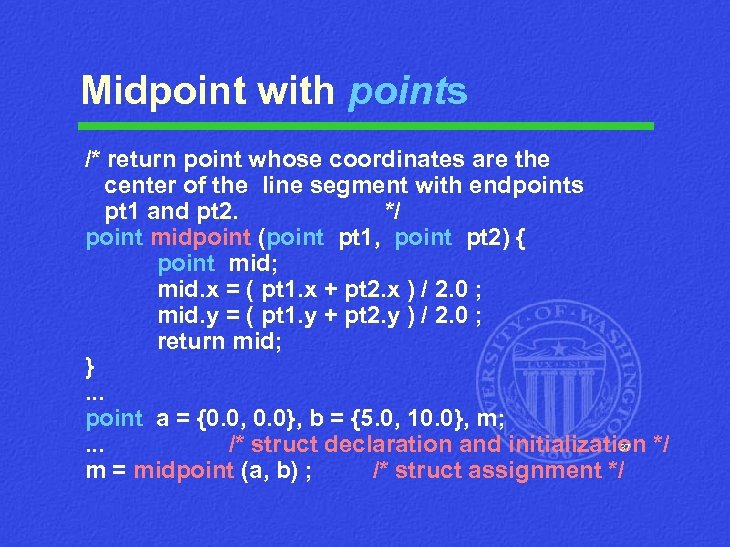 Midpoint with points /* return point whose coordinates are the center of the line