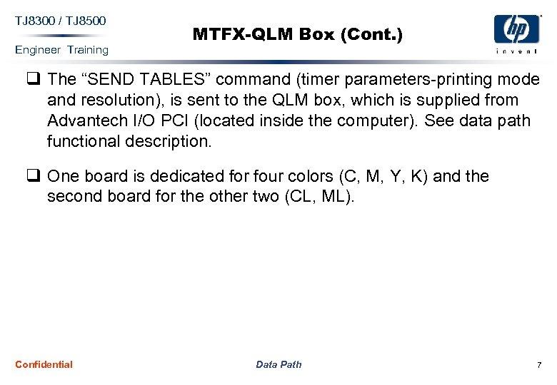 """TJ 8300 / TJ 8500 Engineer Training MTFX-QLM Box (Cont. ) q The """"SEND"""