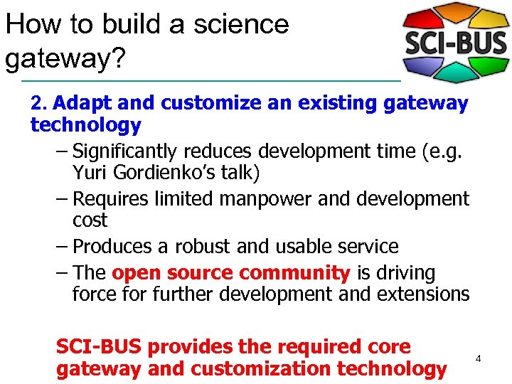 How to build a science gateway? 2. Adapt and customize an existing gateway technology