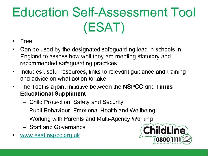 Education Self-Assessment Tool (ESAT) • Free • Can be used by the designated safeguarding