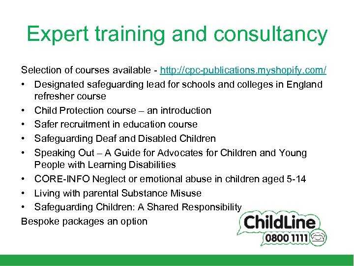 Expert training and consultancy Selection of courses available - http: //cpc-publications. myshopify. com/ •