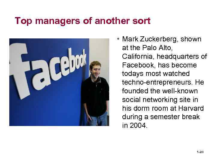 Top managers of another sort • Mark Zuckerberg, shown at the Palo Alto, California,