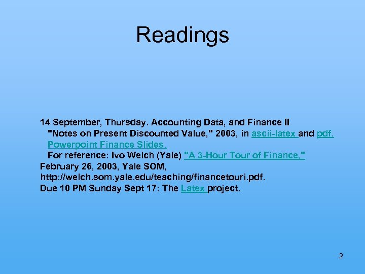 Readings 14 September, Thursday. Accounting Data, and Finance II