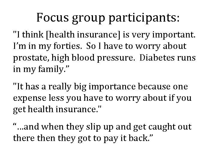 Focus group participants: